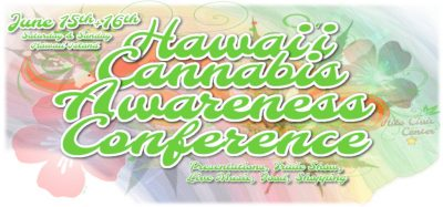 3rd Annual Hawaii Cannabis Awareness Conference
