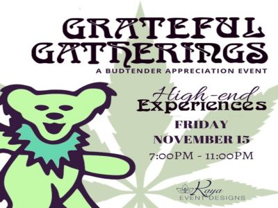 Grateful Gatherings- A High-End Budtender Appreciation Night