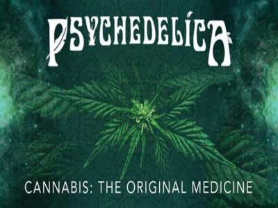 Psychedelica Episode 7: Cannabis - The Original Medicine