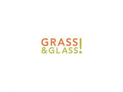 Grass & Glass