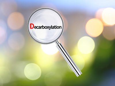 What is decarboxylation and why is necessary for making edibles?