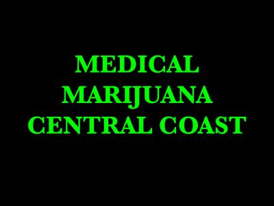Medical Marijuana Central Coast