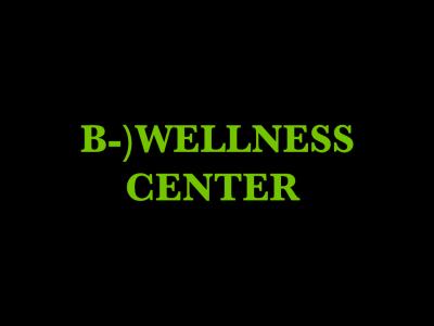 B-) Wellness Center