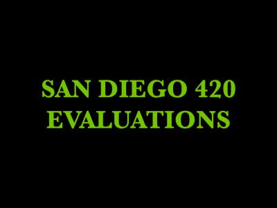 San Diego 420 Evaluations - Spring Valley