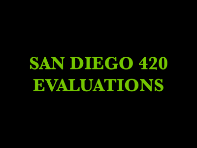 San Diego 420 Evaluations - El Cajon