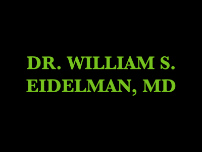 Dr. William S. Eidelman, MD