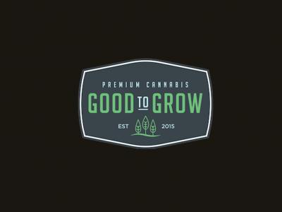 Good to Grow