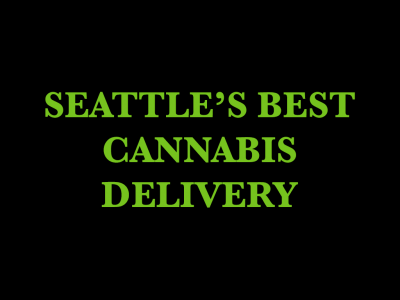 Seattle's Best Cannabis Delivery