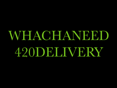 Whachaneed420delivery