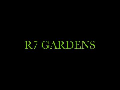 R 7 Gardens