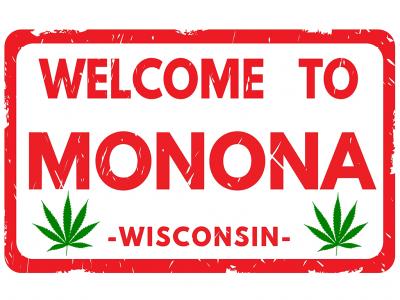 Monona, Wisconsin and Marijuana