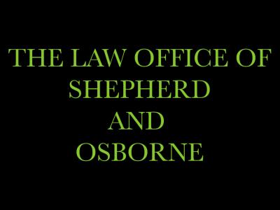 The Law Office of Shepherd and Osborne