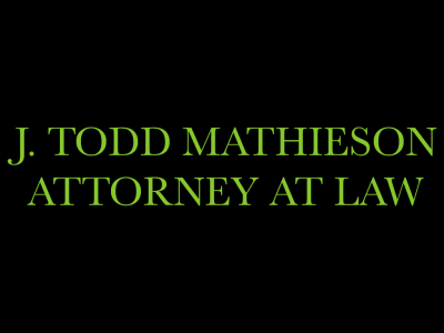 J. Todd Mathieson - Attorney at Law