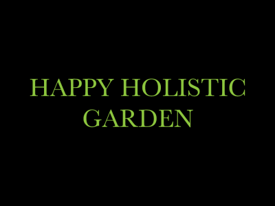 Happy Holistic Garden