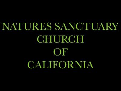 Natures Sanctuary Church of California