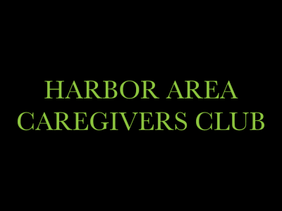 Harbor Area Caregivers Club