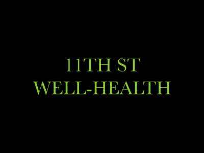 11th St. Well-Health