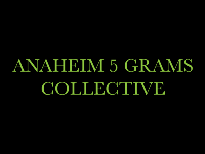 Anaheim 5 Grams Collective