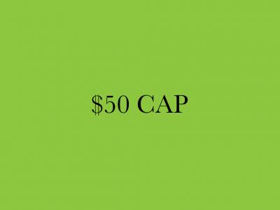 $50 Cap