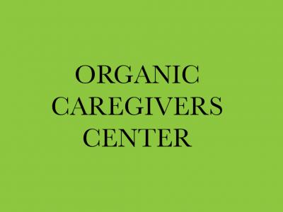 Organic Caregivers Center