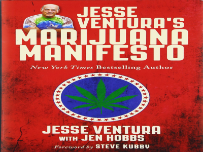 Great Reading: Jesse Ventura's Marijuana Manifesto