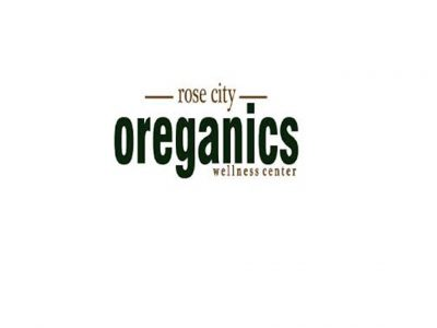 Rose City Oreganics Wellness Center