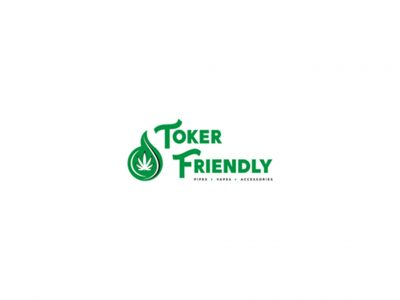 Toker Friendly